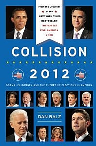 Cover of Collision 2012 by Dan Balz